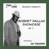 Robert Dallas - Showcase Vol. 1 (Jam Tone) LP